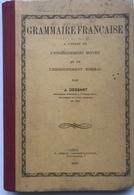 (30) Grammaire Française - Dessart - 1936 - 345p. - Livres, BD, Revues
