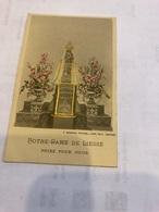 Notre-Dame De Liesse Priez Pour Nous - Images Religieuses