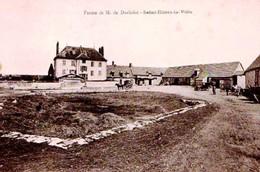 78 - SUPERBE CPA SAINT ILLIERS LA VILLE - FERME DE Mr DORLODOT - ADHERENTE A LA SCVC - VOIR PHOTO ET NOTICE - ETAT EXC - - France