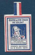 Oeuvre Du Vin Chaud Du Soldat  1940 -  Insigne En Carton - Non Classés