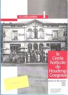 """Régionalisme-Houdeng-Goegnies-La Louvière-Le Cercle Horticole-1895-1995-Fern.Demol- """"Les Cahiers Louvièrois""""-32p-photos - Cultuur"""