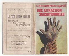 LE PETIT ROMAN POLICIER N°16 UNE ATTRACTION SENSATIONNELLE De MAURICE DE MOULINS 1938 Ferenczi - Ferenczi