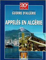 """Guerre D'ALGERIE - Collection Du Patrimoine - """"Appelés En Algérie"""" - Neuf - Storia"""