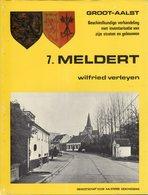 MELDERT / Groot Aalst . Heemkunde . Geschiedkundige Verhandeling 1980 . - Histoire