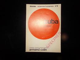 Cuba Par Estrade Sciences Humaines N° 6, 1969, 64 Pages - Culture