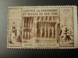 FRANCE REIMS Vignette  Visitez La CHAMPAGNE Et Buvez Ses Vins - Erinnophilie