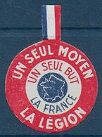 Un Seul Moyen La Légion -  Insigne En Carton - Insignes & Rubans