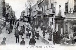 44  SAINT NAZAIRE   LA  RUE DE NANTES - Saint Nazaire