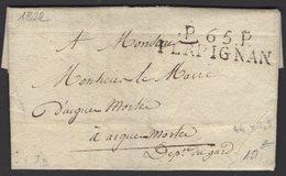 Pyrénées Orientales : Pli De PERPIGNAN De 1822 En Port Payé à 5 Décimes Avec Marque Postale Linéaire P.65.P./PERPIGNAN P - 1801-1848: Précurseurs XIX
