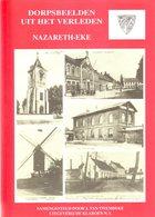 NAZARETH-EKE DORPSBEELDEN UIT HET VERLEDEN    Heemkunde  HC  Met Stofomslag . 1991 - Histoire