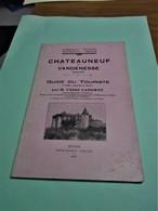 CHATEAUNEUF ET VANDENESSE (CÔTE D'OR) GUIDE DU TOURISTE   1927 (2ème édition Augmentée Et Illustrée)  Par L'Abbé LANDROT - Bourgogne