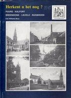 PUURS , KALFORT , BREENDONK , LIEZELE , RUISBROEK HERKENT U HET NOG   Heemkunde  HC  Met Stofomslag . 1987 - Histoire