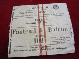 Opéra-Comique /Ticket D'entrée / Fauteuil De Balcon/ La Tosca /Miléna Monti/ Soirée/ Watelet-Arbelot/ Vers 1950   TCK172 - Tickets - Vouchers