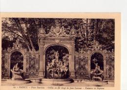 CPA  54 - 49 - NANCY - PLACE STANISLAS - GRILLES EN FER FORGE DE JEAN LAMOUR - FONTAINE DE NEPTUNE - N° 19 - - Nancy