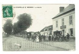 45 LOIRET LA CHAPELLE SAINT MESMIN La Route Beau Plan Avec Voiture - France