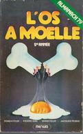 L'Os à Moelle 2e Année, Almanach 79 (Fondateur Pierre Dac, Directeur Jacques Pessis) - Humour