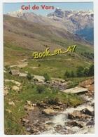 {82397} 05 Hautes Alpes Col De Vars , Les Aiguilles Du Chambeyron Et Le Brec De Chambeyron - France