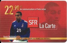 CARTE-SFR-RECHARGE GSM-22,90€;-Série EQUIPE De FRANCE-FOOT-TREZEGUET--Plastic Epais-TBE - France