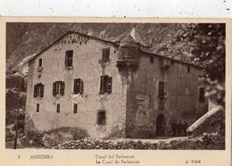 ANDORRE LE CASAL DU PARLEMENT - Andorre