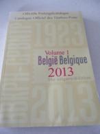 POSTZEGELCATALOGUS  BELGIE 2013 VOLUME 1 & VOLUME 2 - België