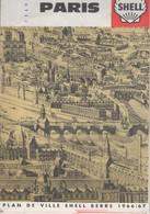 853   PUBLICITAIRE SHELL BERRE  PLAN DE PARIS  1966 1967 - Cartes Routières