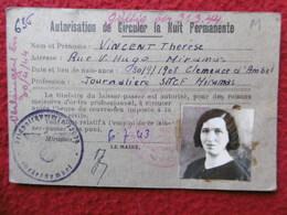 CARTE AUTORISATION DE CIRCULER LA NUIT PERMANENTE JOURNALIER SNCF MIRAMAS CACHET ALLEMAND 1943 - Documenti Storici