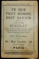 ANCIEN DOCUMENT LE DOCTEUR BERTRAY PARIS PIGALLE CE QUE TOUT HOMME DOIT SAVOIR SYPHILIS MALADIES VÉNÉRIENNES - Unclassified