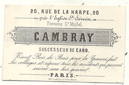 CARTE VISITE PUB . TRAVAIL DU BOIS . CAMBRAY . PARIS - Publicités