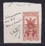 """Martinique Epreuve Du Taxe N°23 """" Bon A Tirer 1e Reimpression Sans RF"""" - Martinique (1886-1947)"""