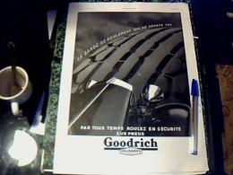 Publicité De Presse 30 X 40 Cm Année 1934 Pneus Goodrich Vs Gant Warner - Publicités