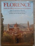 Florence Toute La Vile Et Ses œuvres Artistiques - History