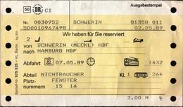 ! 2.5.1989 DDR Reservierung Der Deutschen Reichsbahn Von Schwerin In Mecklenburg Nach Hamburg, Eisenbahn, Ticket - Bahn