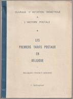 Les PREMIERS TARIFS POSTAUX En BELGIQUE, Belgique-France 1836-1849, Vanhingeland - Tarifs Postaux