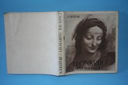 LEONARDO DA VINCI E LA SCUOLA -A. VENTURI - Arts, Antiquity