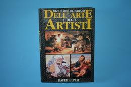 DIZIONARIO ILLUSTRATO DELL'ARTE E DEGLI ARTISTI - Arts, Antiquity