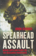 Spearhead Assault ~ Blood, Guts And Glory On The Falklands Frontlines // John Geddes - Libri, Riviste, Fumetti