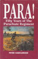 Para! ~ Fifty Years Of The Parachute Regiment // Peter Harclerode - Boeken, Tijdschriften, Stripverhalen