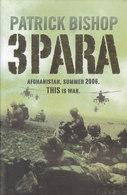 3Para ~ Afghanistan, Summer 2006: This Is War // Patrick Bishop - Books, Magazines, Comics