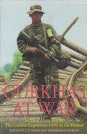 Gurkhas At War ~ The Gurkha Experience 1939 To The Present // Edited By J. P. Cross & Buddhiman Gurung - Boeken, Tijdschriften, Stripverhalen