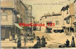 """63 Puy De Dôme - BILLOM - """" Creux Du Marché - Belle Animation """" - RARE - Autres Communes"""