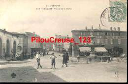 """63 Puy De Dôme - BILLOM - """" Place De La Halle - Belle Animation """" - Autres Communes"""