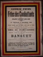 Grande Affiche Couleur - HYON - Fête Des Combattants Grande Guerre 1914-1918, Remise Des Diplômes-souvenirs, Banquet 9 N - Plakate