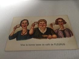 Vive La Bonne Tasse De Café De Fleurus - Fleurus
