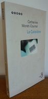 La CAISSIERE Par Catherine Moret-Courtel - Livres, BD, Revues