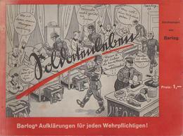 Aufklärungen Für Jeden Wehrpflichtigen! / Zeichnungen V. Barlog - Autres