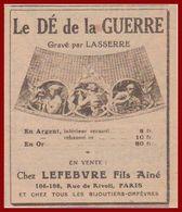 Le Dé De La Guerre. Gravé Par Lasserre Chez Lefebvre Fils Aîné. Première Guerre Mondiale. 1917. - Publicités