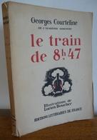Le TRAIN DE 8h47 De Georges Courteline - Livres, BD, Revues
