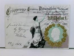 Präge-AK Erinnerungs-Gruss Der Nationalfeier 21/22 März 1897; Kaiser Wilhelm I.; Mit Golddekor - Ohne Zuordnung