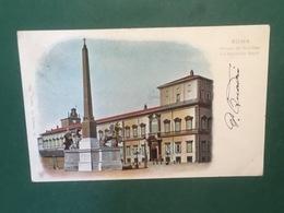 Cartolina Roma - Palazzo Del Quirinale Ora Residenza Reale - 1901 - Roma