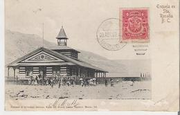 MEXIQUE - SANTA ROSALIA. CPA Voyagée En 1907 Escuela En Santa Rosalia B.C.  (bords Marqués Voir Scan) - Messico